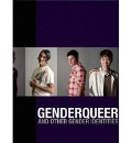 Factor, Jenny: Genderqueer - And Other Gender Identities