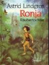 Lindgren, Astrid: Ronja, Räubertochter