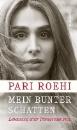 Roehi, Pari: Mein bunter Schatten