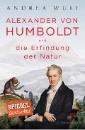 Wulf, Andrea: Alexander von Humboldt und die Erfindung der Natur