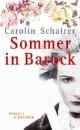 Schairer, Carolin: Sommer in Barock