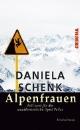 Schenk, Daniela: Alpenfrauen