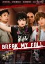 Break My Fall (DVD)