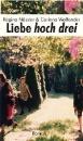 Nössler, Regina: Liebe hoch drei