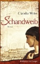 Weiss, Claudia: Schandweib