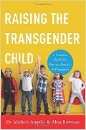 Angello, Michele: Raising the Transgender Child