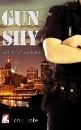Lake, Lori L.: Gun Shy 1 - Verlieben verboten