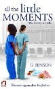 Benson, G: All the Little Moments 2 - Was bleibt ist Liebe