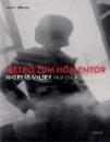 Bütler, Heinz: Métro zum Höllentor - Andreas Walser 1908-1930