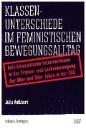 Roßhart, Julia: Klassenunterschiede im feministischen Bewegungsalltag