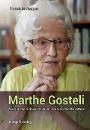 Rogger, Franziska: Marthe Gosteli