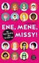 Eismann, Sonja: Ene, mene, Missy. Die Superkräfte des Feminismus