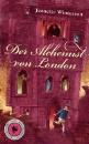 Winterson, Jeanette: Der Alchemist von London
