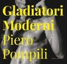 Pompili, Piero (Fotogr.): Gladiatori Moderni