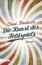 Harbach, Chad: Die Kunst des Feldspiels