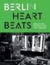 Fesel, Anke (Hrsg.): Berlin Heartbeats