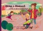 Düperthal, Helene: Mama + Mamusch