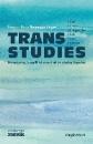 Baumgartinger, Persson Perry: Trans Studies