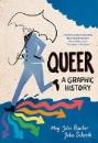 Barker, Meg-John & Scheele, Julia: Queer: A Graphic History