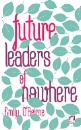 O'Beirne, Emily: Future Leaders of Nowhere
