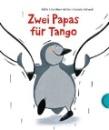 Schreiber-Wicke, Edith: Zwei Papas für Tango