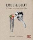 Stömer, Luisa: Ebbe & Blut