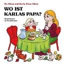 Olsen, Pia: Wo ist Karlas Papa?