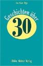 Hauer, Sina (Hg.): Geschichten über 30