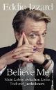 Izzard, Eddie: Believe Me