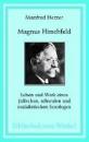 Herzer, Manfred: Magnus Hirschfeld