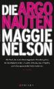 Nelson, Maggie: Die Argonauten