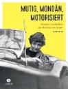 Gretter, Susanne: Mutig, mondän, motorisiert