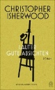 Isherwood, Christopher: Lauter gute Absichten