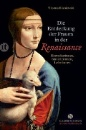 Blisniewski, Thomas: Die Entdeckung der Frauen in der Renaissance