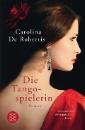 De Robertis, Carolina: Die Tangospielerin