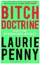 Penny, Laurie: Bitch Doctrine