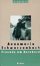 Schwarzenbach, Annemarie: Freunde um Bernhard