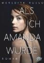 Russo, Meredith: Als ich Amanda wurde