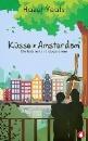 Yeats, Hazel: Küsse in Amsterdam