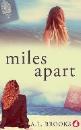 Brooks, A.L.: Miles Apart