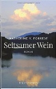 Forrest, Katherine V.: Seltsamer Wein