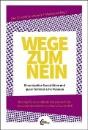 Holst, Sina (Hrsg.): Wege zum Nein
