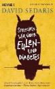 Sedaris, David: Sprechen wir über Eulen - und Diabetes