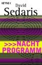 Sedaris, David: Nachtprogramm