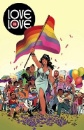 Andreyko, Marc (Hrsg.): Love is Love: Eine Comic-Anthologie für Respekt, Akzeptanz und Gleichberechtigung