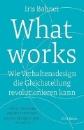 Bohnet, Iris: What works
