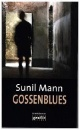 Mann, Sunil: Gossenblues