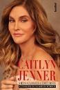 Jenner, Caitlyn: Mein großes Geheimnis