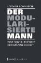Böhnisch, Lothar: Der modularisierte Mann