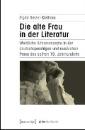 Belzer-Kielhorn, Sigrid: Die alte Frau in der Literatur